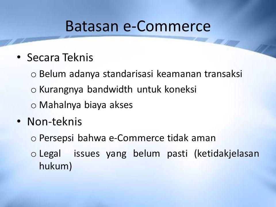 Batasan e-Commerce Secara Teknis Non-teknis