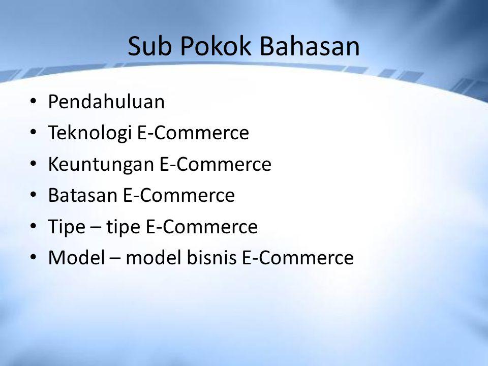 Sub Pokok Bahasan Pendahuluan Teknologi E-Commerce