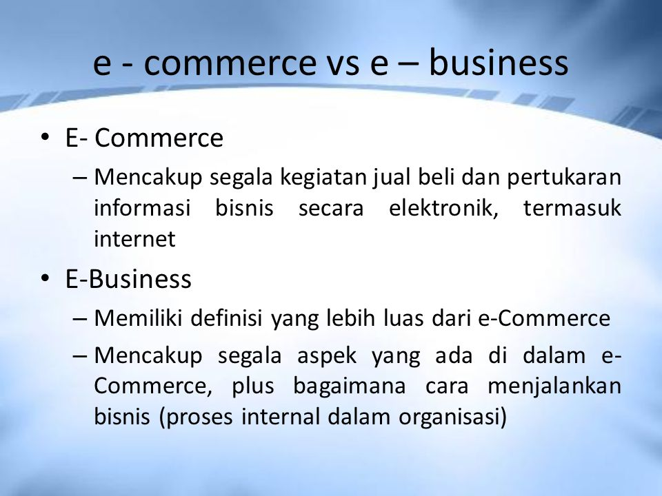 e - commerce vs e – business