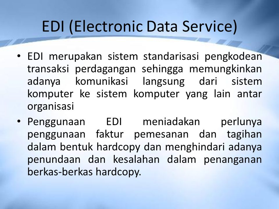 EDI (Electronic Data Service)