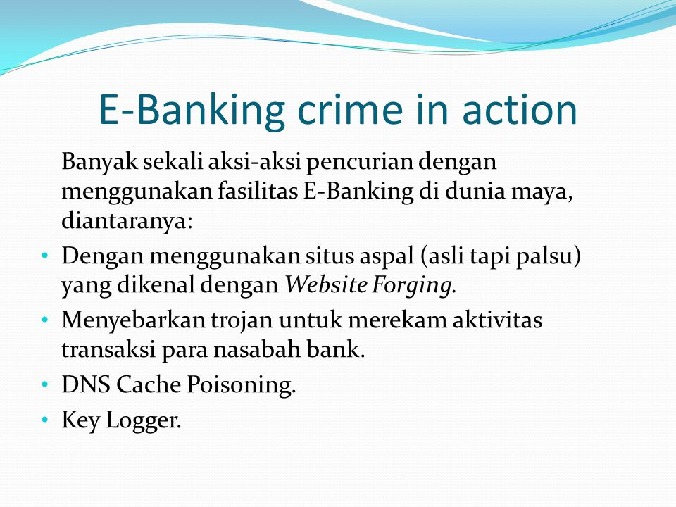 E-Banking crime in action