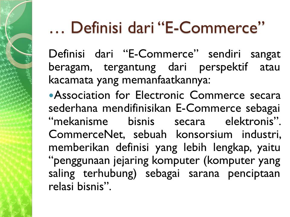 … Definisi dari E-Commerce