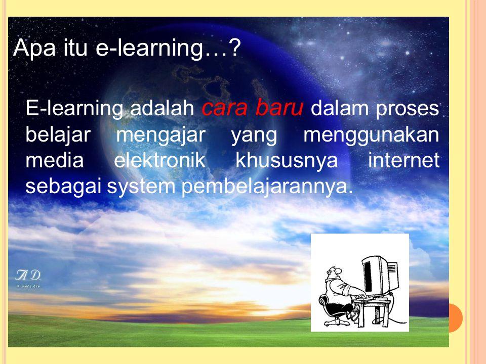 Apa itu e-learning…