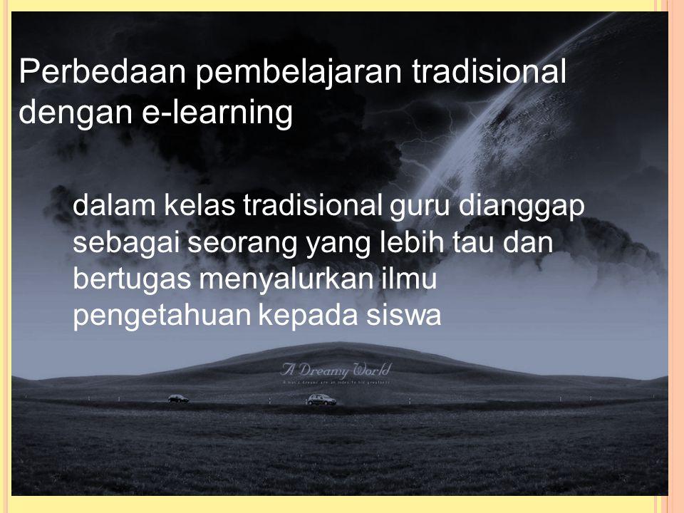 Perbedaan pembelajaran tradisional dengan e-learning