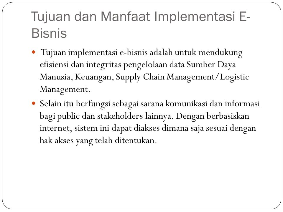 Tujuan dan Manfaat Implementasi E-Bisnis