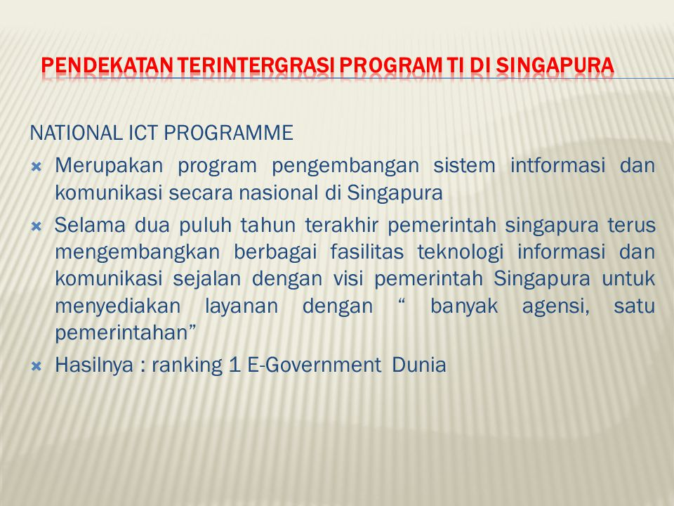 PENDEKATAN TERINTERGRASI PROGRAM TI DI SINGAPURA