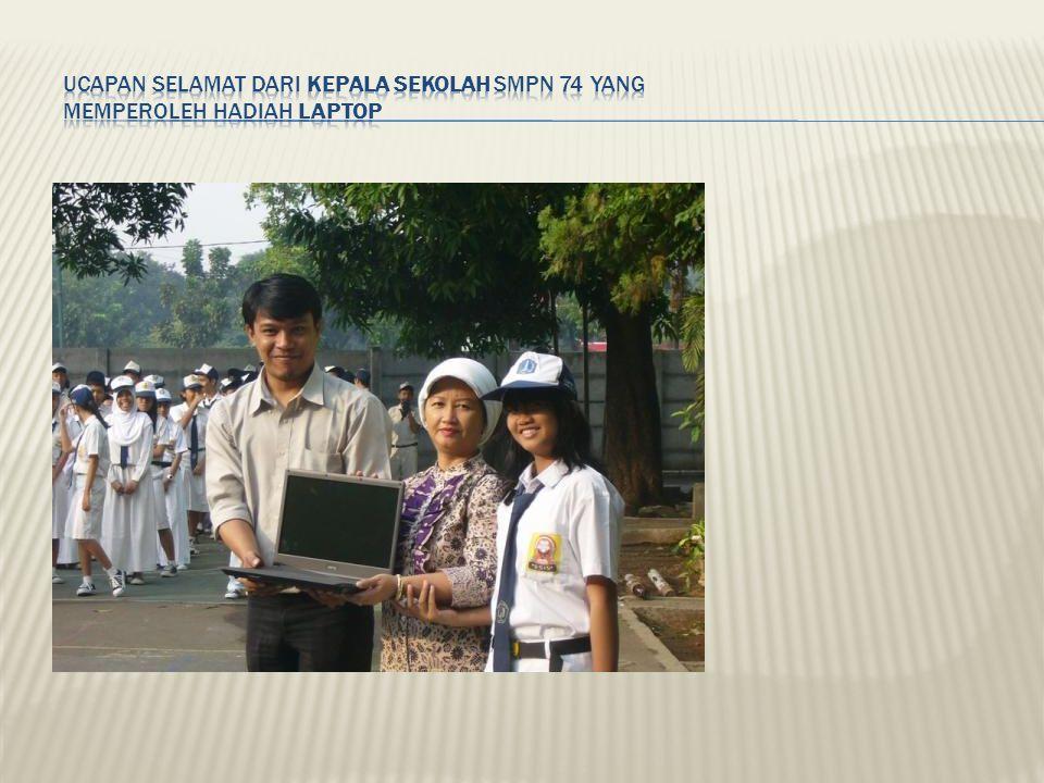 Ucapan Selamat dari kepala Sekolah SMPN 74 yang memperoleh hadiah Laptop