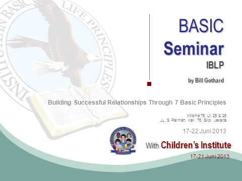 Seminar BASIC With Children's Institute IBLP by Bill Gothard