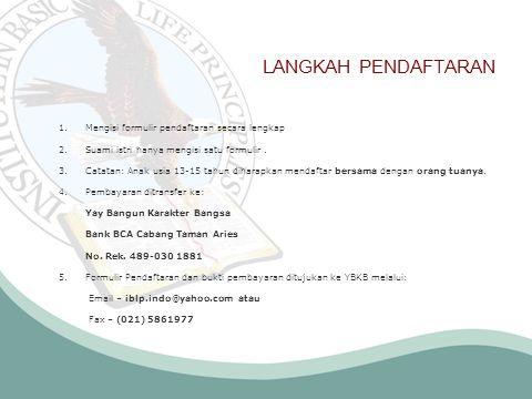 LANGKAH PENDAFTARAN Mengisi formulir pendaftaran secara lengkap