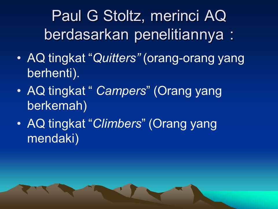 Paul G Stoltz, merinci AQ berdasarkan penelitiannya :