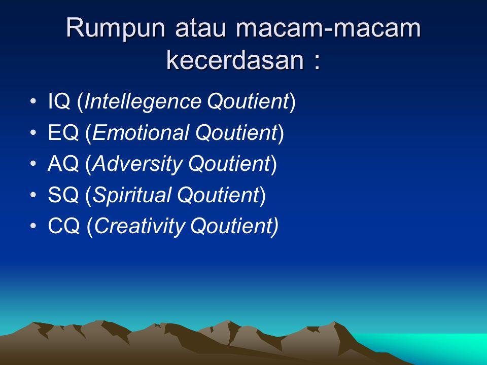 Rumpun atau macam-macam kecerdasan :