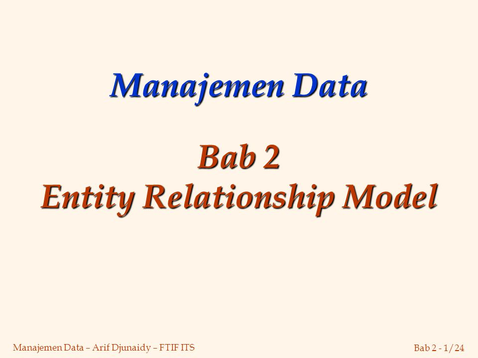 Manajemen Data Bab 2 Entity Relationship Model