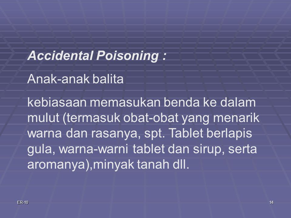 Accidental Poisoning : Anak-anak balita