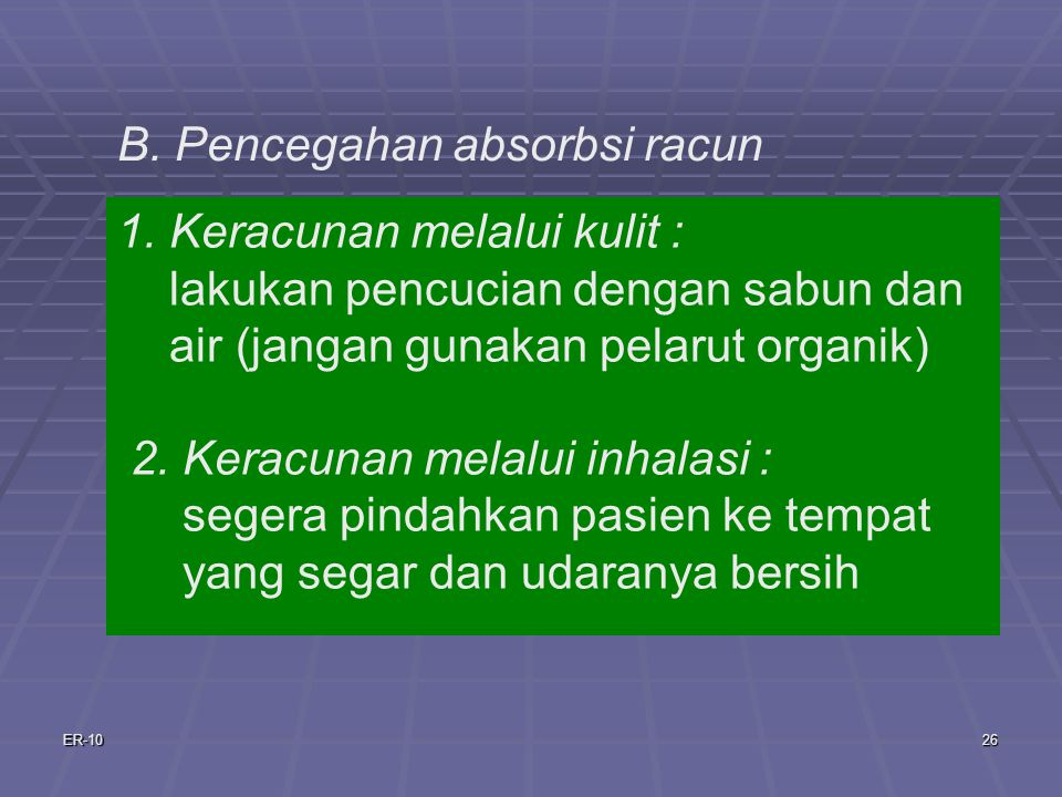 B. Pencegahan absorbsi racun