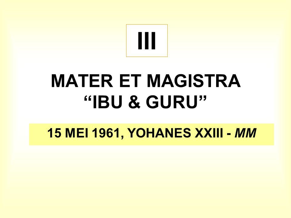 MATER ET MAGISTRA IBU & GURU
