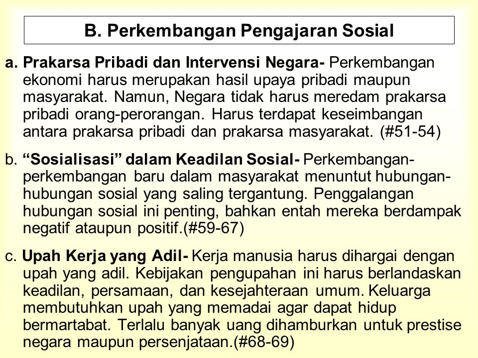 B. Perkembangan Pengajaran Sosial