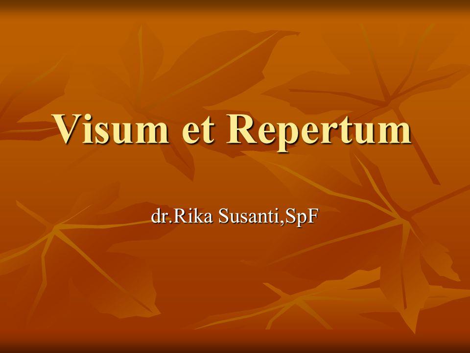 Visum et Repertum dr.Rika Susanti,SpF