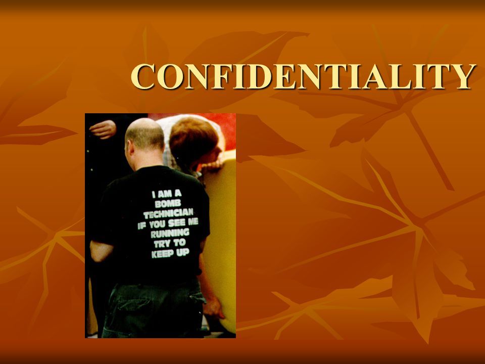 CONFIDENTIALITY