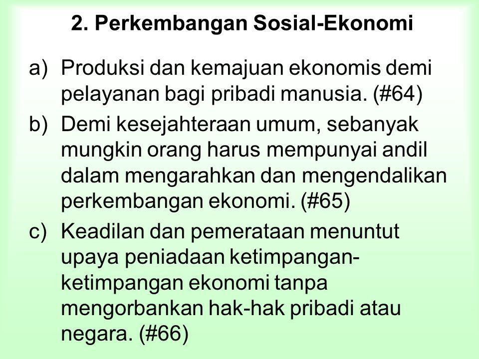 2. Perkembangan Sosial-Ekonomi