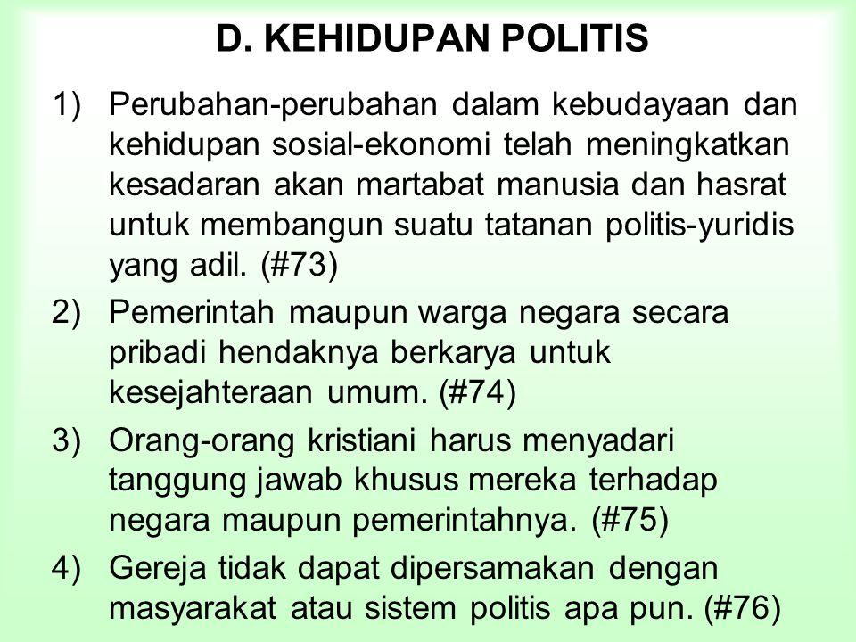 D. KEHIDUPAN POLITIS