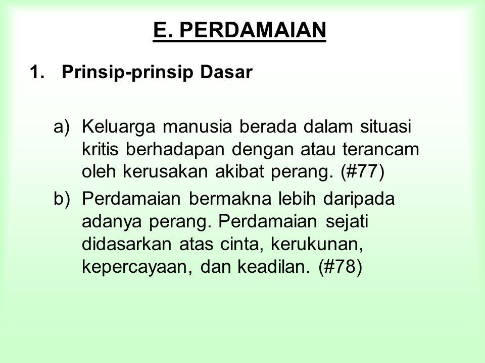 E. PERDAMAIAN Prinsip-prinsip Dasar