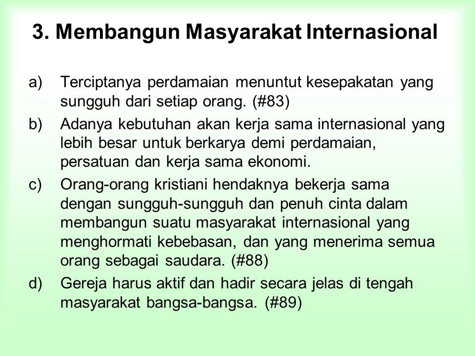 3. Membangun Masyarakat Internasional