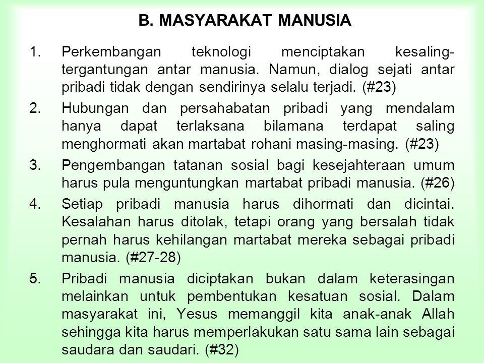 B. MASYARAKAT MANUSIA