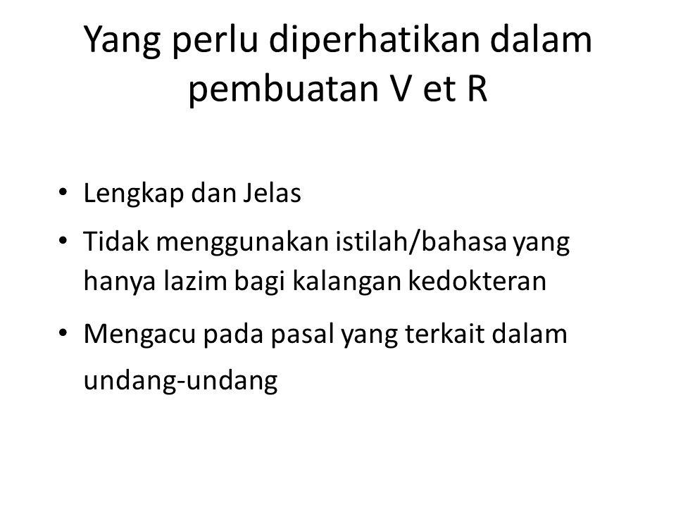 Yang perlu diperhatikan dalam pembuatan V et R