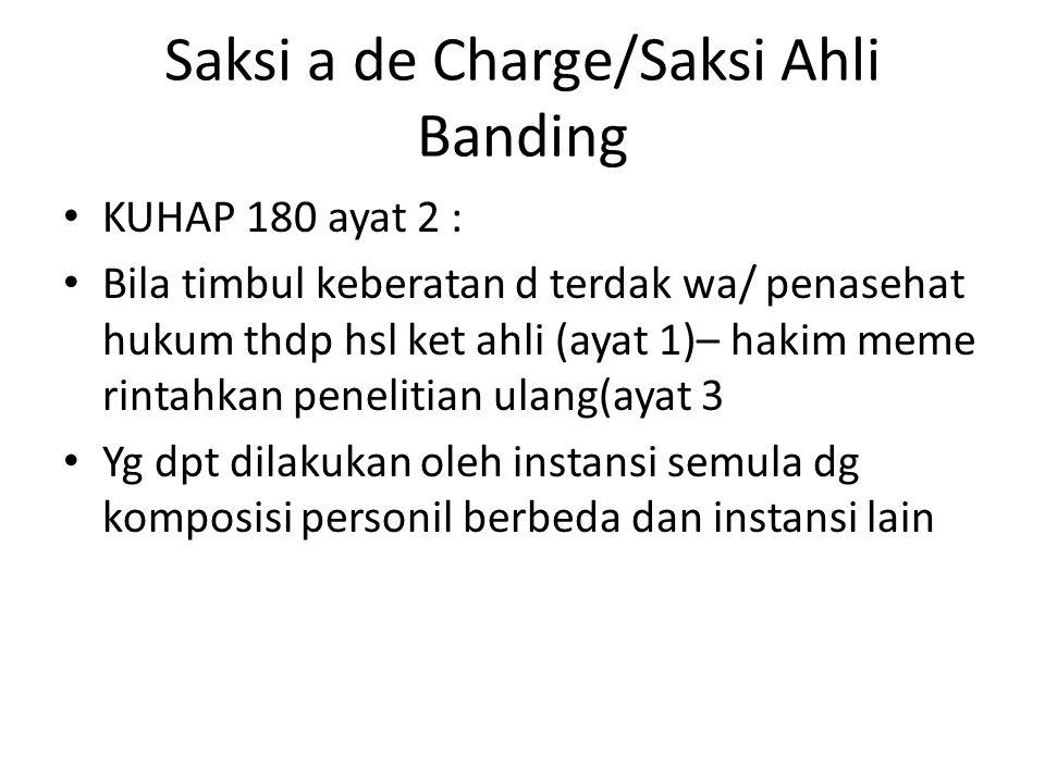 Saksi a de Charge/Saksi Ahli Banding