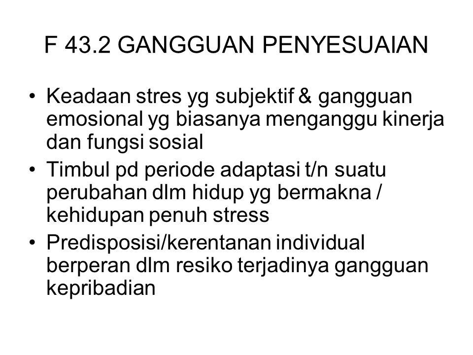 F 43.2 GANGGUAN PENYESUAIAN