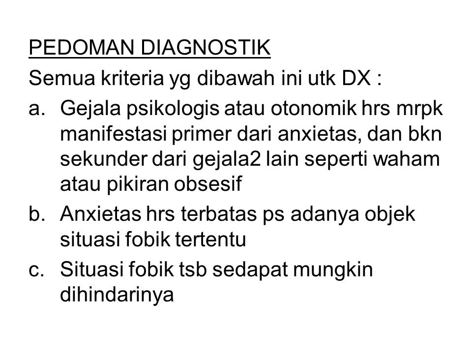 PEDOMAN DIAGNOSTIK Semua kriteria yg dibawah ini utk DX :