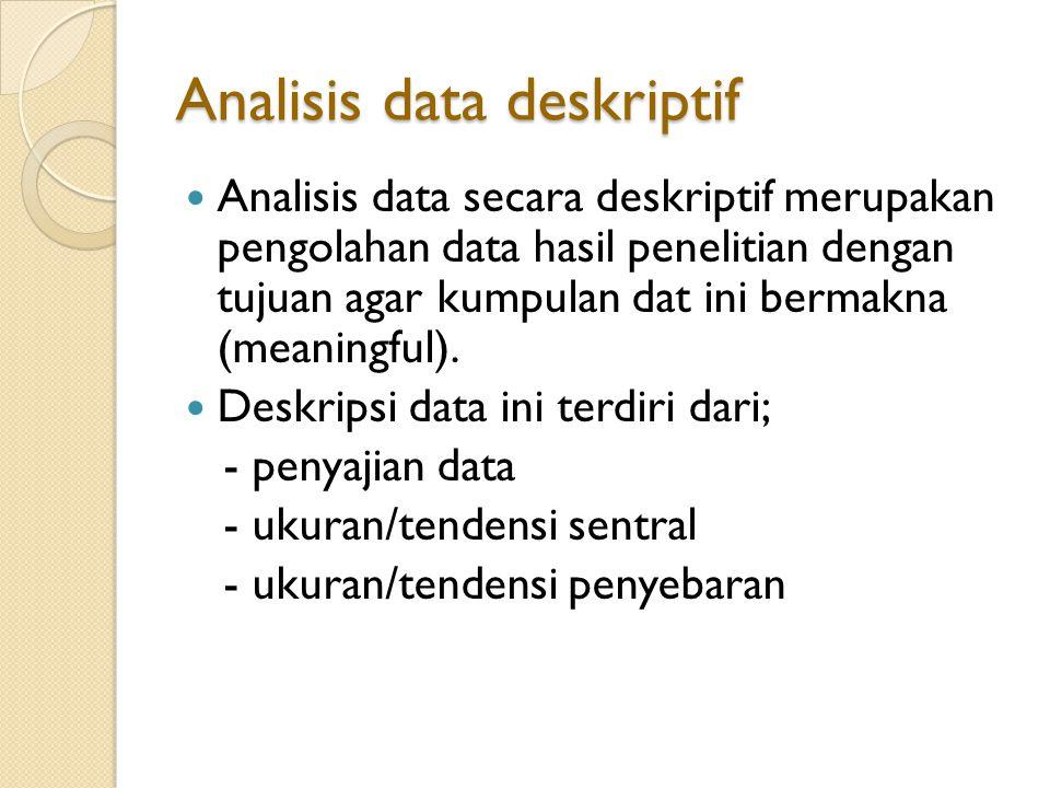 Analisis data deskriptif