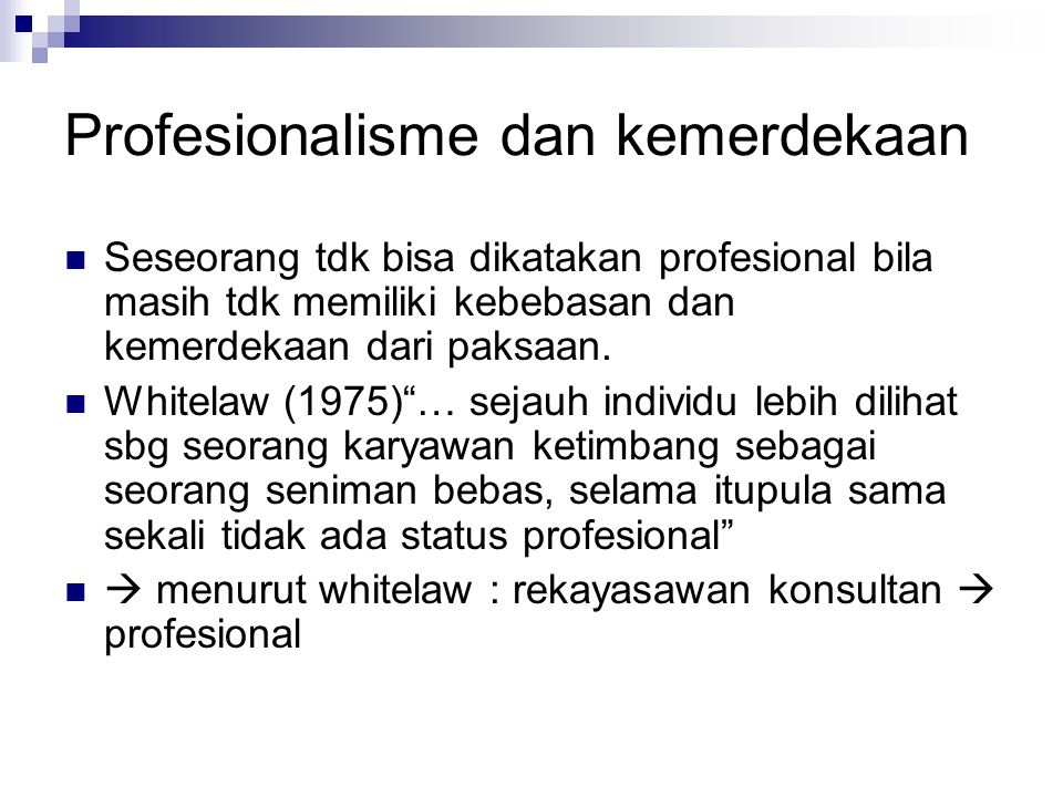 Profesionalisme dan kemerdekaan