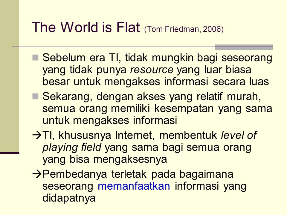 The World is Flat (Tom Friedman, 2006)