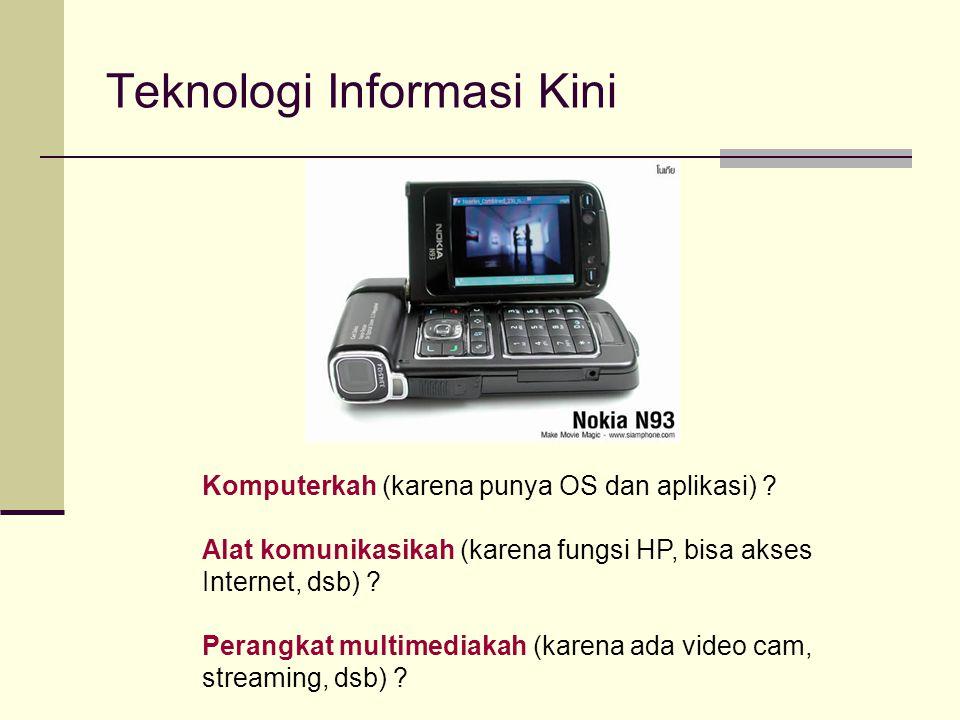 Teknologi Informasi Kini
