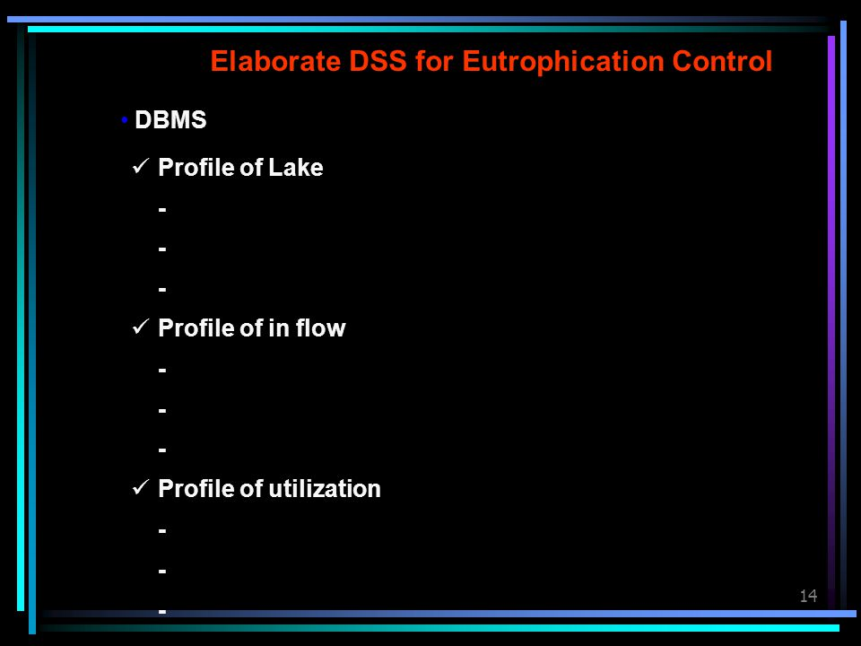 Elaborate DSS for Eutrophication Control