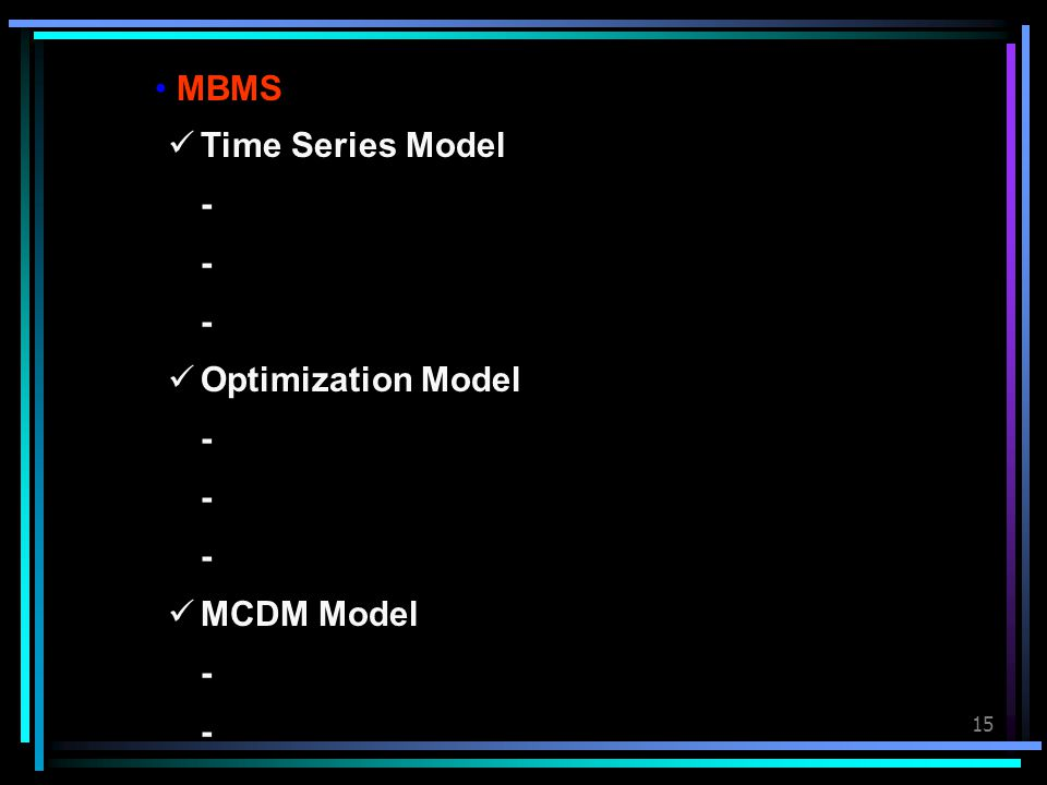 MBMS Time Series Model - Optimization Model MCDM Model