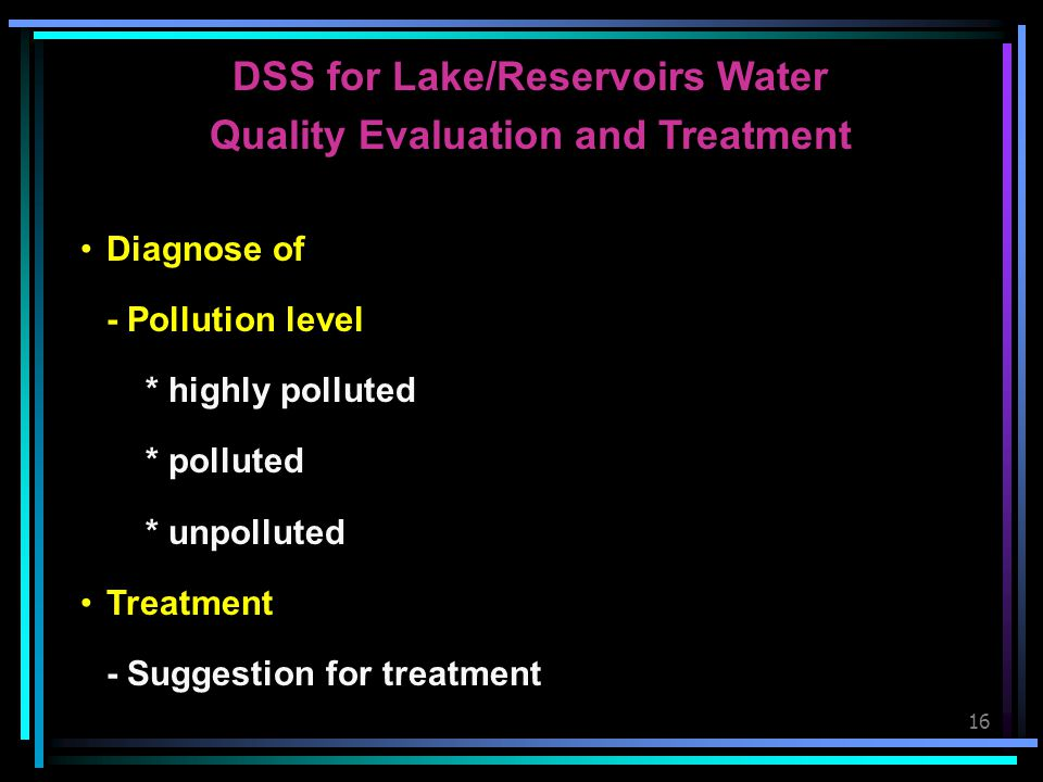 DSS for Lake/Reservoirs Water Quality Evaluation and Treatment