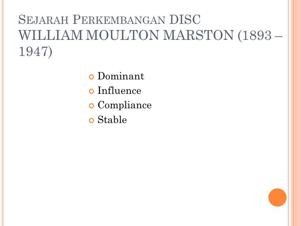 Sejarah Perkembangan DISC WILLIAM MOULTON MARSTON (1893 – 1947)