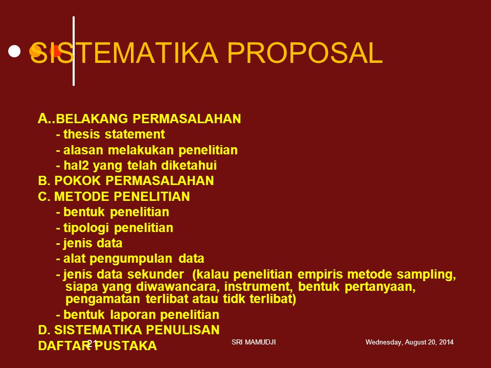 SISTEMATIKA PROPOSAL A..BELAKANG PERMASALAHAN - thesis statement