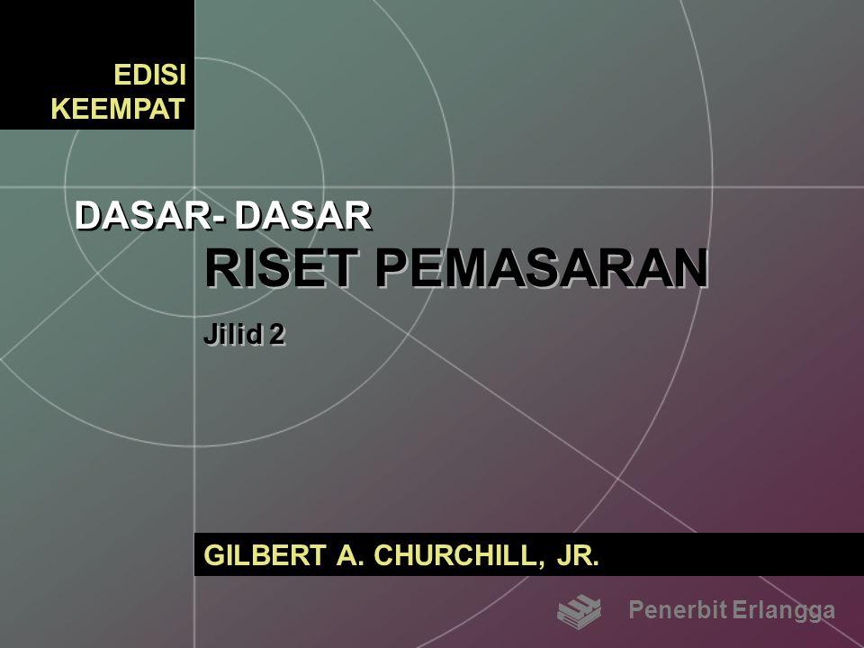 RISET PEMASARAN DASAR- DASAR EDISI KEEMPAT Jilid 2