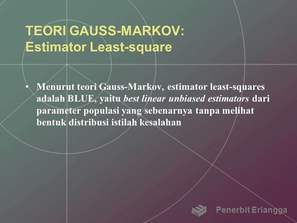 TEORI GAUSS-MARKOV: Estimator Least-square