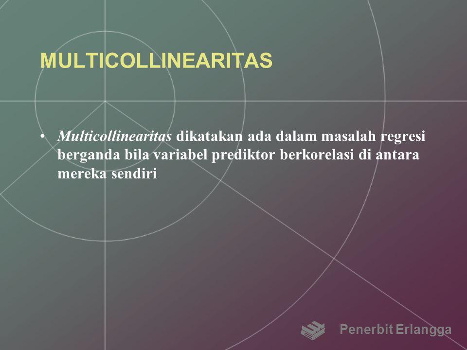 MULTICOLLINEARITAS Multicollinearitas dikatakan ada dalam masalah regresi berganda bila variabel prediktor berkorelasi di antara mereka sendiri.