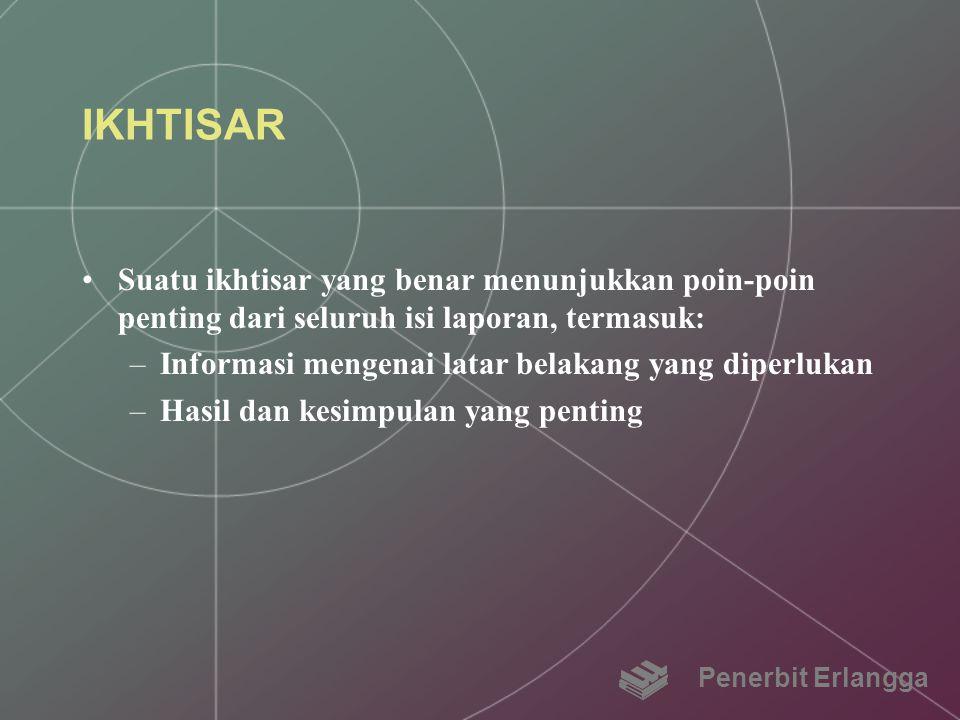 IKHTISAR Suatu ikhtisar yang benar menunjukkan poin-poin penting dari seluruh isi laporan, termasuk: