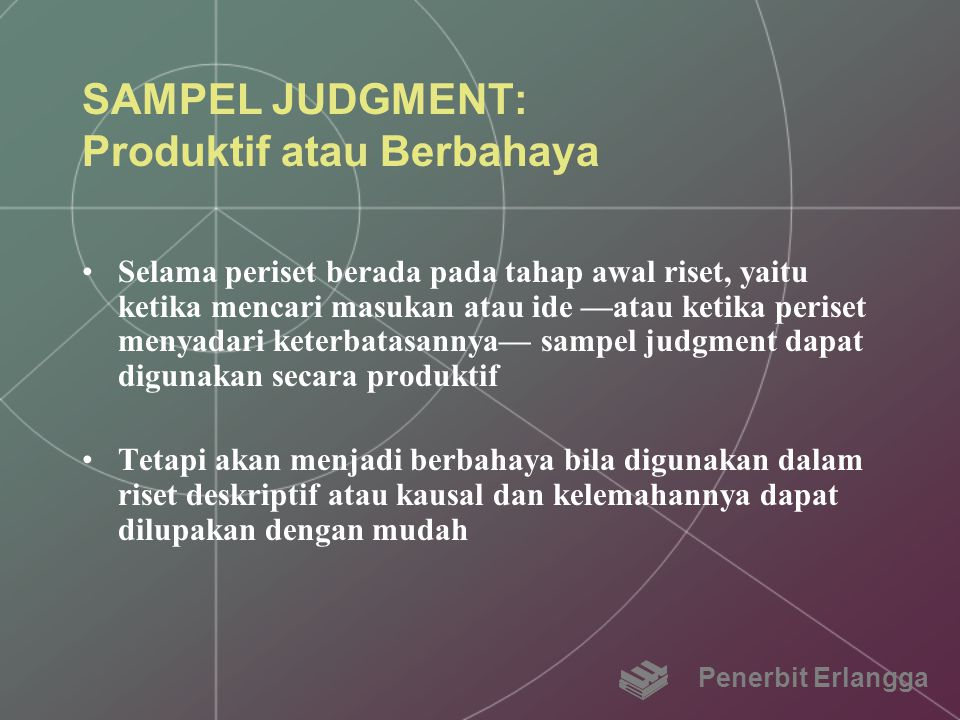 SAMPEL JUDGMENT: Produktif atau Berbahaya