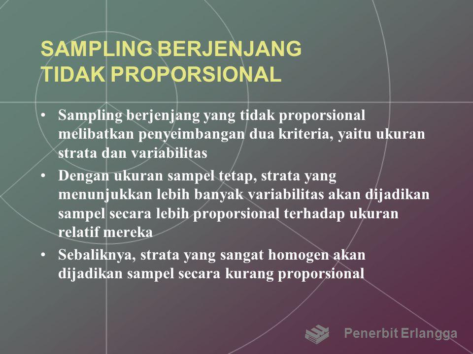SAMPLING BERJENJANG TIDAK PROPORSIONAL