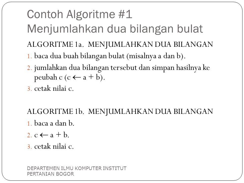 Contoh Algoritme #1 Menjumlahkan dua bilangan bulat