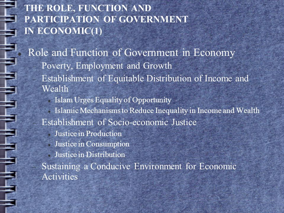 THE ROLE, FUNCTION AND PARTICIPATION OF GOVERNMENT IN ECONOMIC(1)