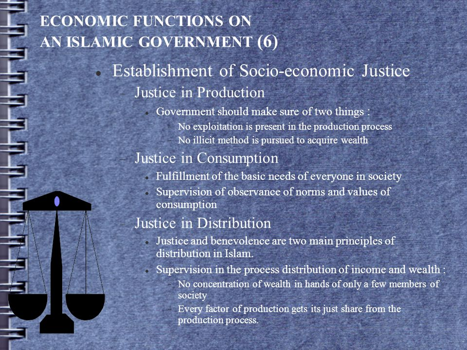 ECONOMIC FUNCTIONS ON AN ISLAMIC GOVERNMENT (6)
