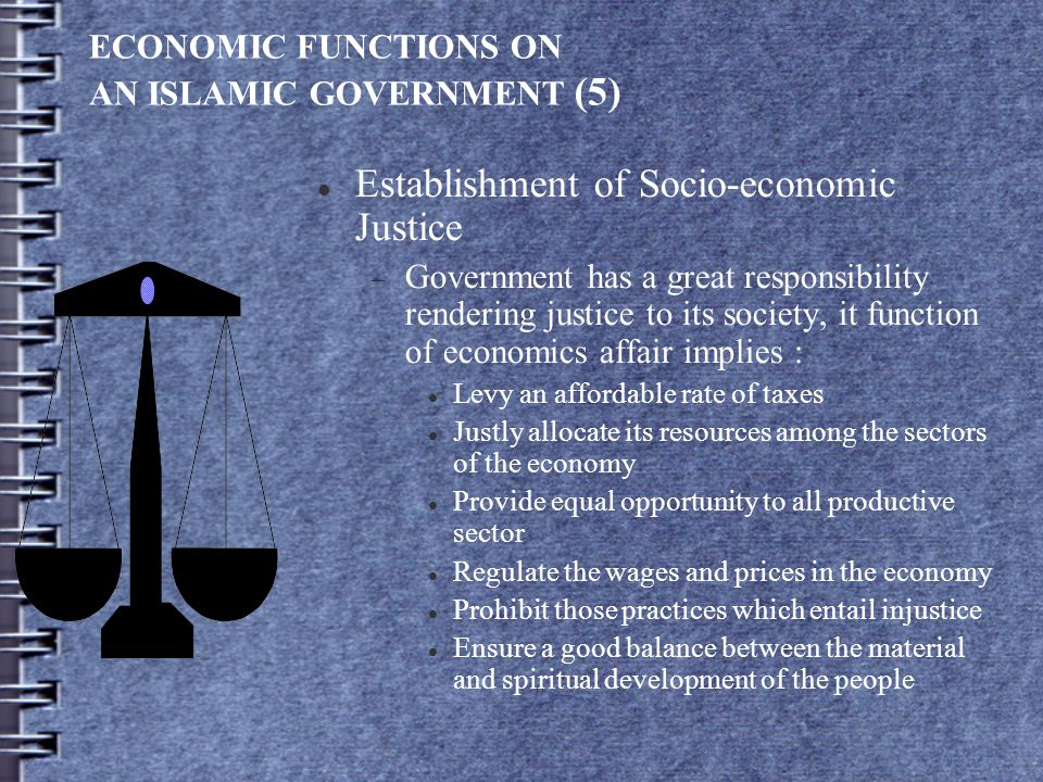 ECONOMIC FUNCTIONS ON AN ISLAMIC GOVERNMENT (5)